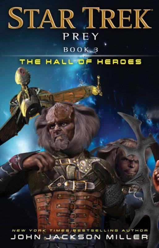 Star Trek: Prey – Book 3: The Hall of Heroes