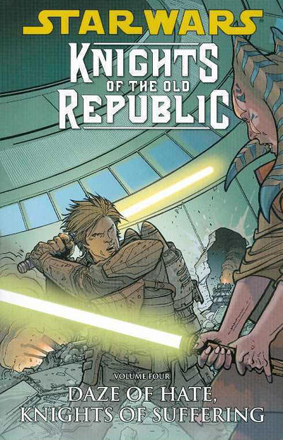 Star Wars: Knights of the Old Republic Vol. 4:  Daze of Hate, Knights of Suffering